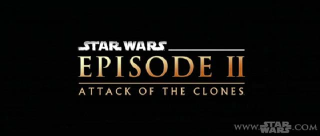 Episode II, Attack of the Clones